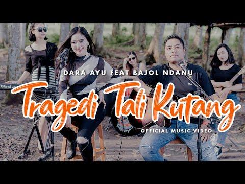 Download Lagu Dara Ayu Tragedi Tali Kutang Ft. Bajol Ndanu Mp3
