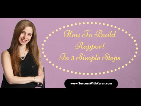 How To Build Rapport In 3 Simple Steps - 90 Day Challenge Day 31