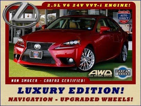 2014 Lexus IS 250 AWD - LUXURY EDITION