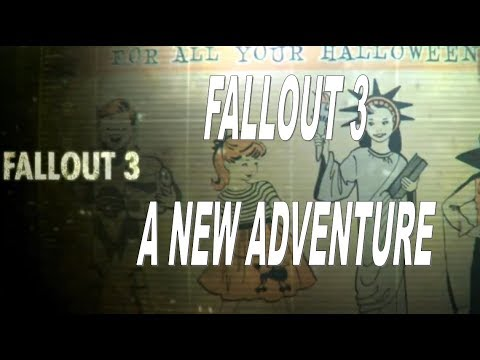 A new adventure! fallout 3 ep 1 PC This is how it's done