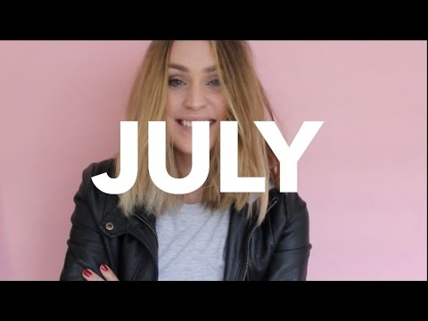July Favourites   Lizzy