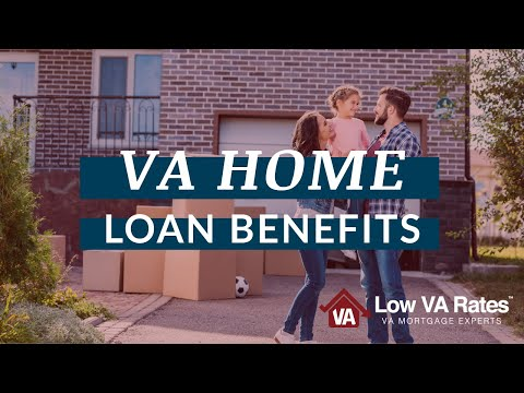 VA Home Loan Benefits - VA Loans What You Need to Know