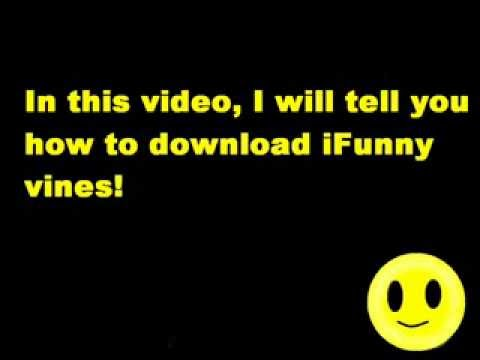 How to save vine videos from iFunny