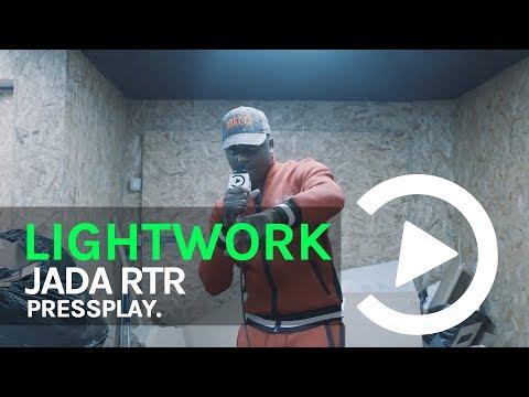 (RTR) Jada - Lightwork Freestyle | Pressplay