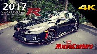2017 Honda Civic Type R - Ultimate In-Depth Look In 4K