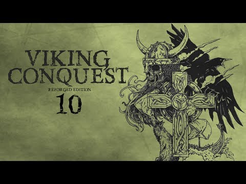 Viking Conquest | Reforged Edition | #10 - Morrigan's Beast