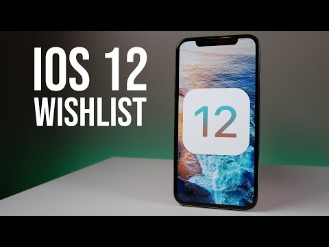 iOS 12 - The Features We Want