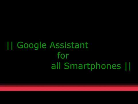 Google assistant for any Android Phone ??
