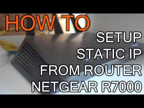 How to Setup Static IP Address From Router Netgear R7000