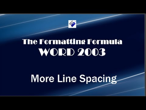 Word 2003   More Line Spacing - Learn how to double space your document