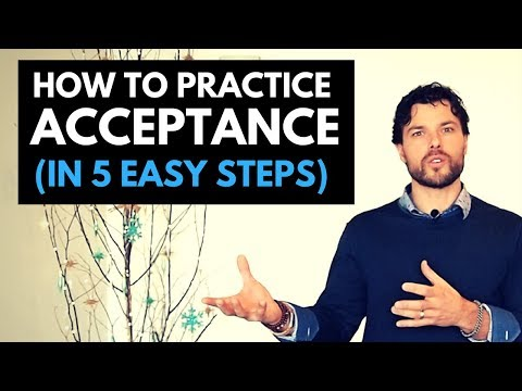 How to Practice Acceptance (in 5 easy steps)