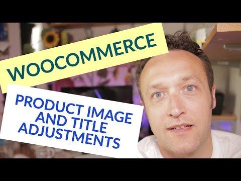 Adjust Woocommerce Product Image Size and Woocommerce Product Title Length