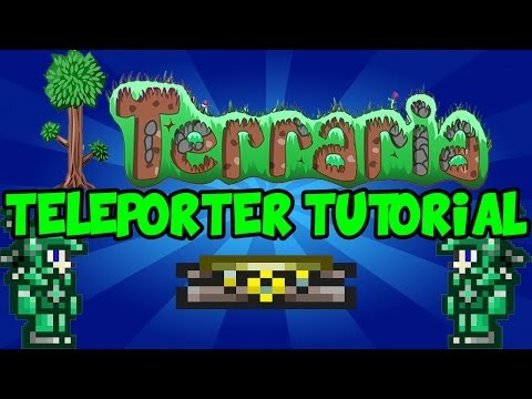Terraria 1.2 How To Use The Teleporter!