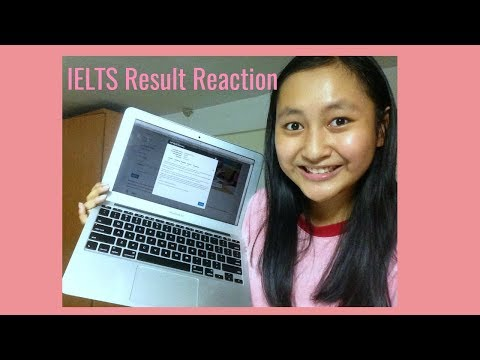 My IELTS Result Reaction