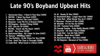 Late 90's Boybands UpBeat/Dance Hits