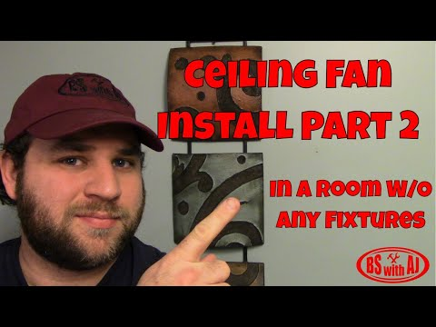 Celing Fan Install Part 2