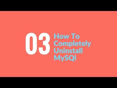 How To Uninstall MySQL