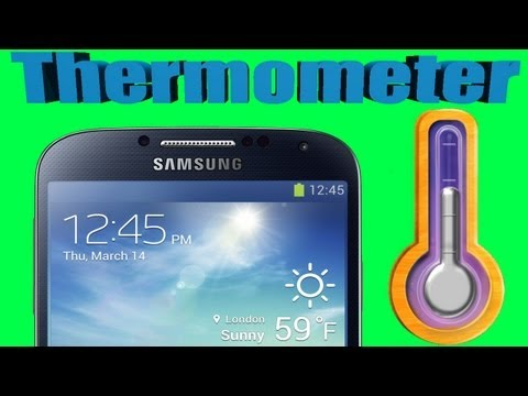 HOW TO: Measure the room TEMPERATURE with your Samsung Galaxy S4 | S4 thermometer REVIEW