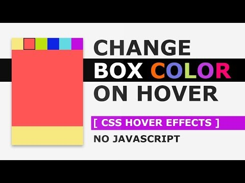 Change Box Color On Hover - CSS Hover Effects Tutorial - No Javascript