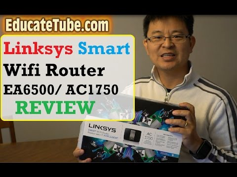 Linksys Smart Wifi Router EA6500 AC1750 Unboxing Review Installation Internet Parental Control