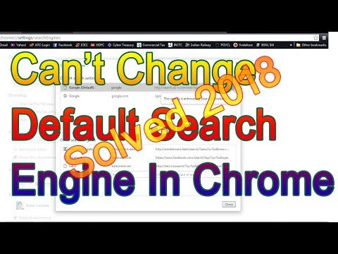 I Can't Change Default Search Engine In Chrome 2018 Solved