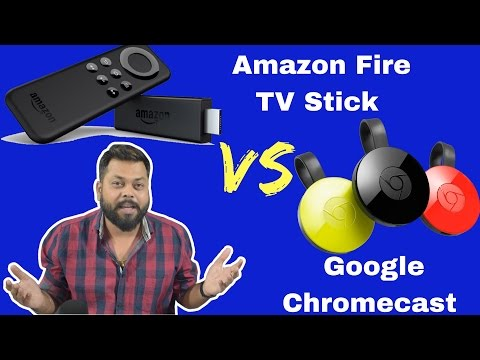Amazon Fire TV Stick Vs Google Chromecast 2 | Comparison |