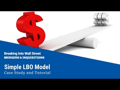 Simple LBO Model - Case Study and Tutorial