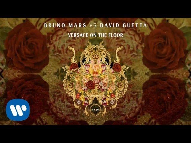Bruno Mars vs. David Guetta - Versace on The Floor (Official Audio)