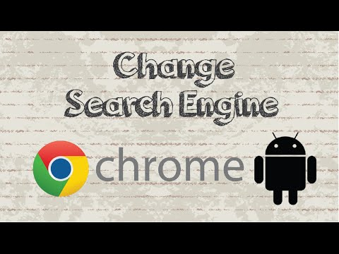 How to change the default search engine in Chrome for Android