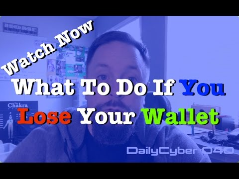 What To Do If You Lose Your Wallet | DailyCyber 040