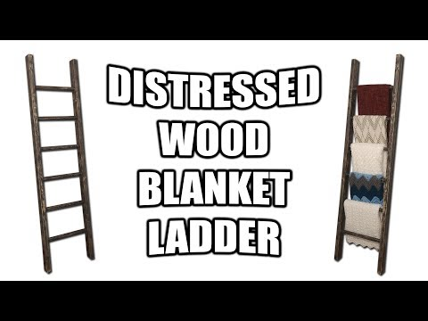 How to Build a Distressed Wood Blanket Ladder (For Under $10) - Gift Idea