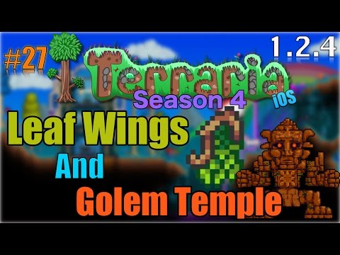Let's Play Terraria (1.2.4) iOS- Leaf Wings & Golem Temple! Episode 27