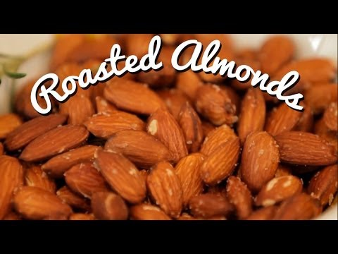 Roasted Almonds - Easy and Delicious Entertaining