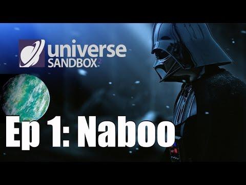 Star Wars in Universe Sandbox 2 - EPISODE 1: NABOO
