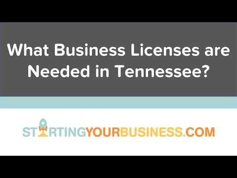 What Business Licenses are Needed in Tennessee - Starting a Business in Tennessee