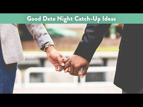 Good Date Night Catch-Up Ideas | CloudMom