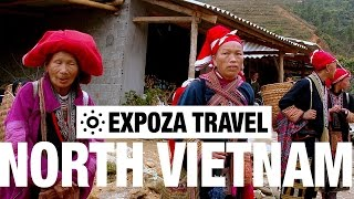 North Vietnam Vacation Travel Video Guide
