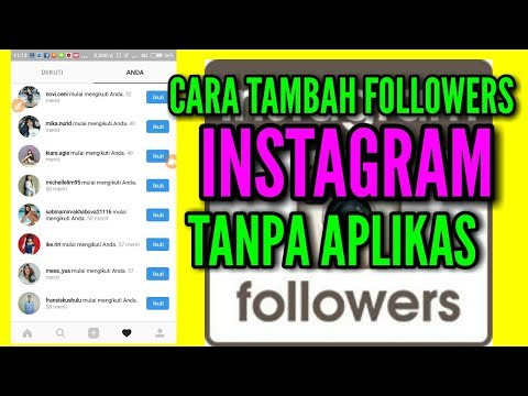 Tambah followers Instagram tanpa Aplikasi & link 2018