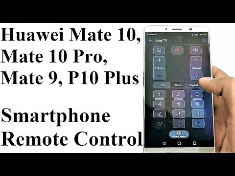 How to Use Huawei Mate 10/10 Pro/9/P10 Plus etc. as Remote Control for Home Appliances