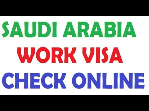 HOW TO CHECK SAUDI ARABIA WORK VISA ONLINE