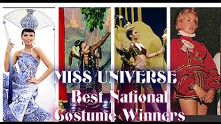 Miss Universe BEST NATIONAL COSTUME WINNERS | 1962- 2016