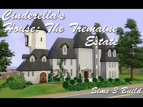 Cinderella's Manor / Tremaine Estate: Sims 3 Speed Build Part 1