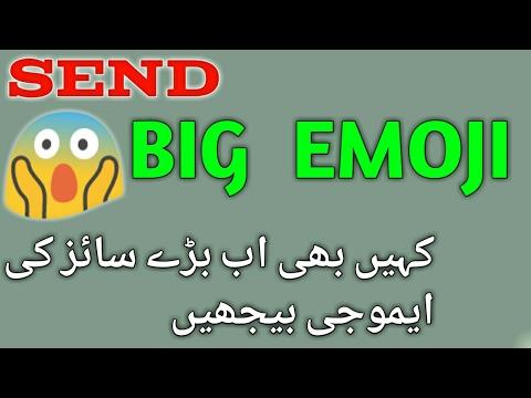 How to send big emoji on whatsapp facebook viber twitter ....... skype    {urdu hindi}
