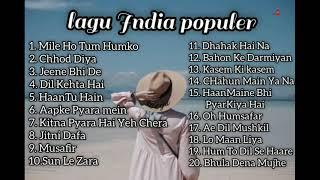 LAGU INDIA TERBARU (ENAK DIDENGAR SAAT SANTAI ) || LAGU INDIA POPULER