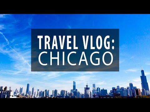 TRAVEL VLOG 1   Chicago 2015