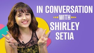 Shirley Setia: My celebrity crush is Ed Sheeran | Pinkvilla | Bollywood | Sanam Re