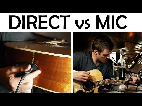 Recording Acoustic Guitar: Direct In vs Microphone