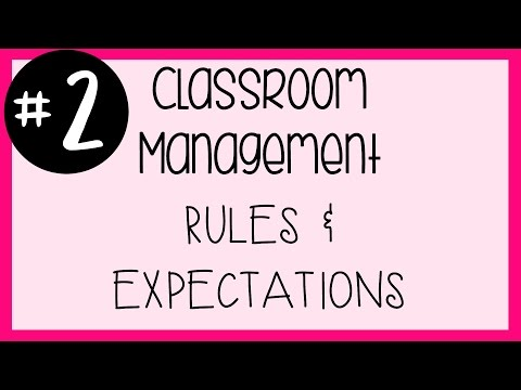 #2 Classroom Management - Rules and Expectations | A Classroom Diva