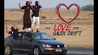 ❤️ LOVE SAUDI DRIFTING • 2017 • مشاهده ممتعه • الحب ريمكس هجوله