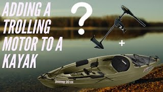 Adding a trolling motor to your kayak